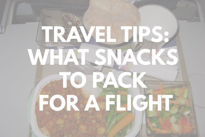 What Snacks to Pack for a Flight