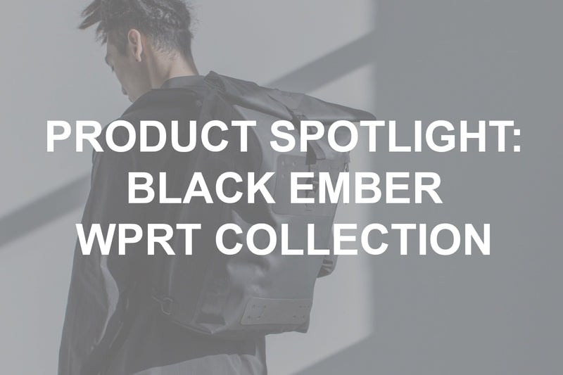 Product Spotlight: Black Ember WPRT Collection