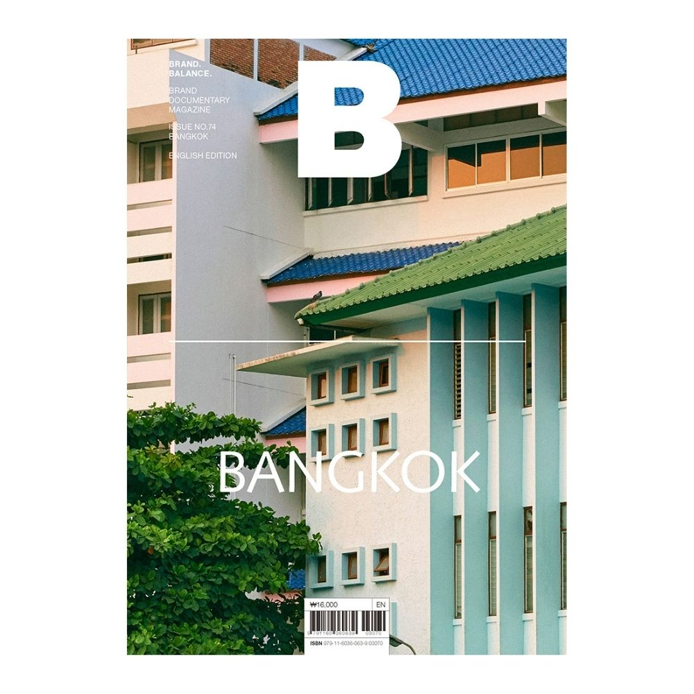 Magazine B Issue #73 - Bangkok