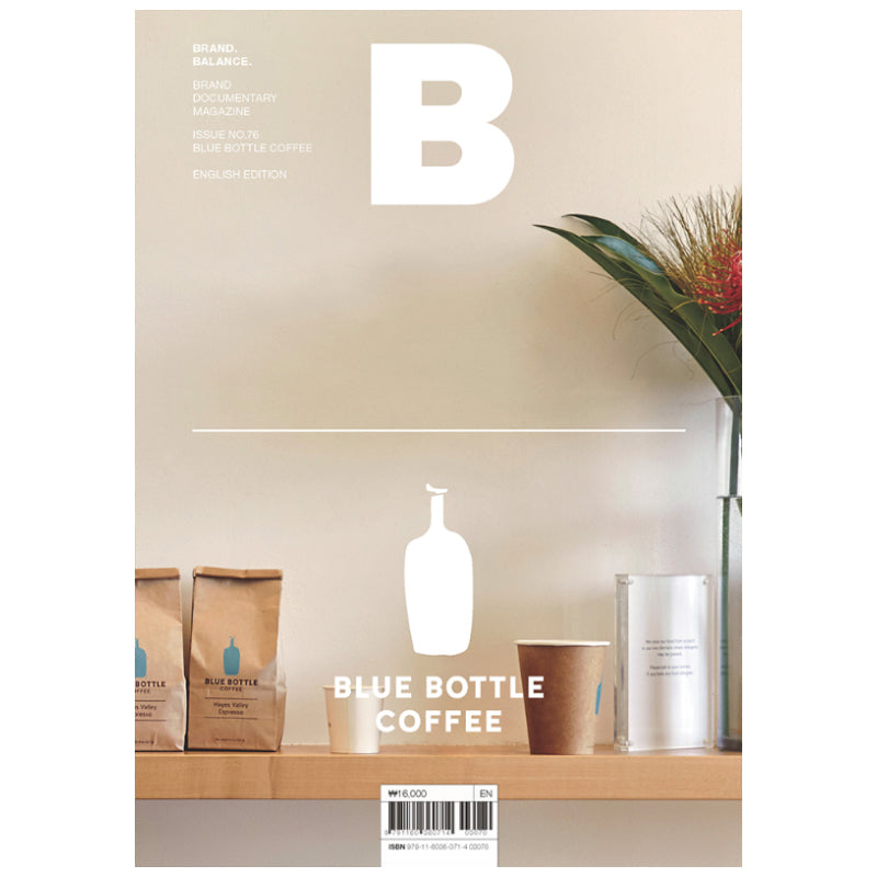 B Issue #76 - Blue Bottle Coffee