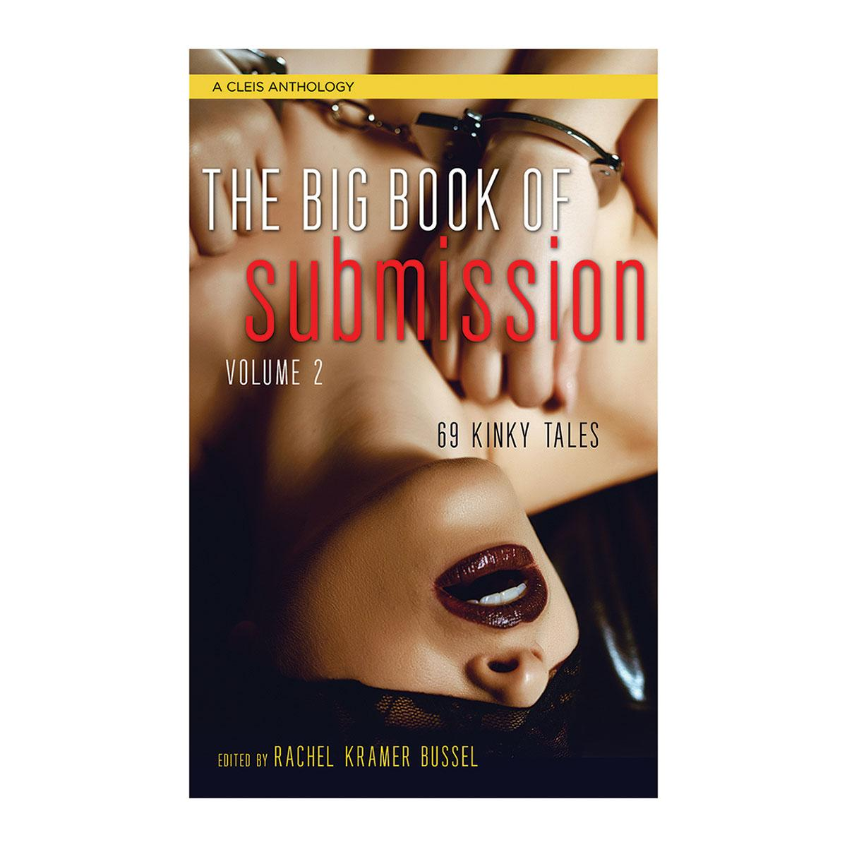 Big Book of Submission Vol. 2: 69 Kinky Tales - VixenAndStag