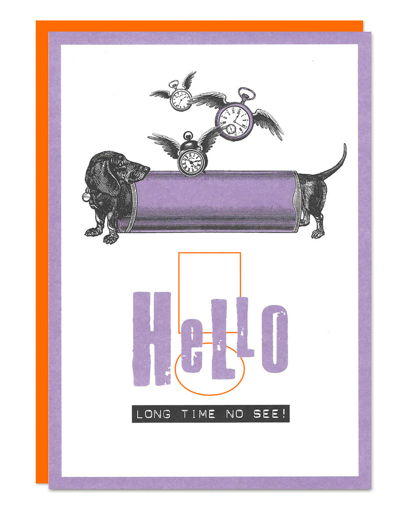 'Long Time No See' funny Dachshund Miss You card