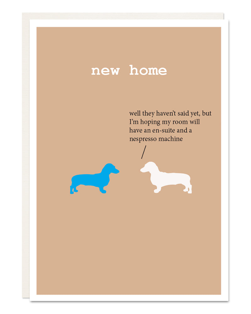 'new home' funny Dachshund card