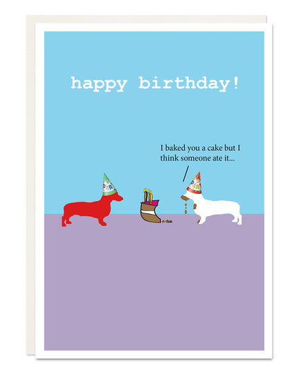 'baked you a cake' funny Dachshund birthday card