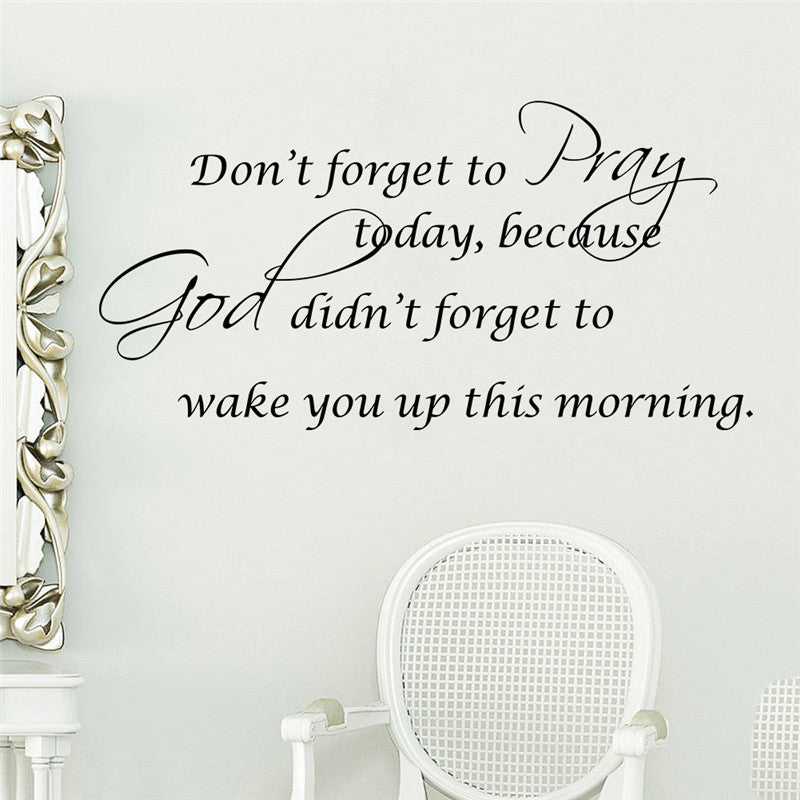 Don't Forget To Pray Today Wall Sticker