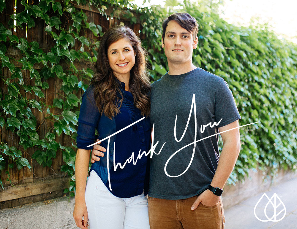A Letter from our Founders Kelsey & Jason
