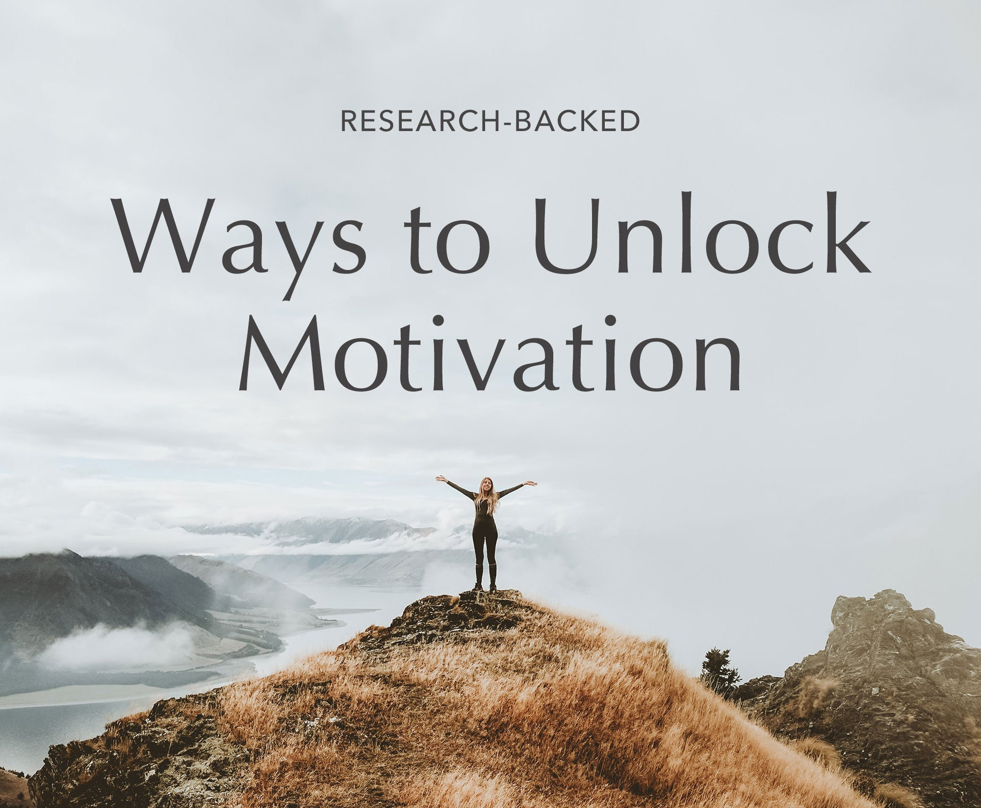 6 Science-Backed Ways to Find Motivation