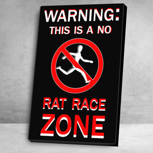 """No Rat Race Zone"" Canvas Motivational Wall Art"