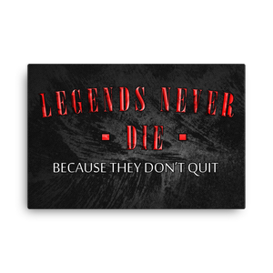 """Legends Never Die"" Canvas Motivational Wall Art"