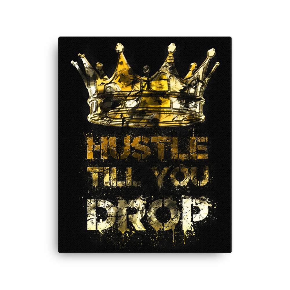 """Till You Drop"" Motivational Canvas Wall Art"