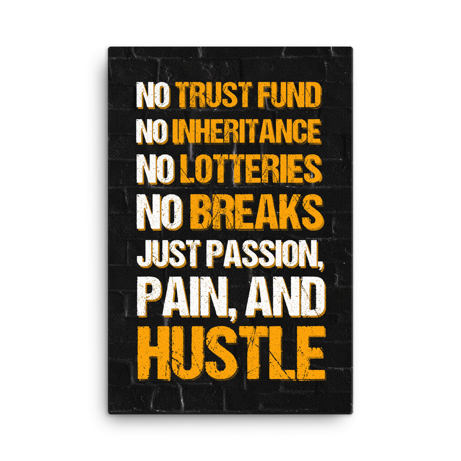 """Just Hustle"" Canvas Motivational Wall Art"