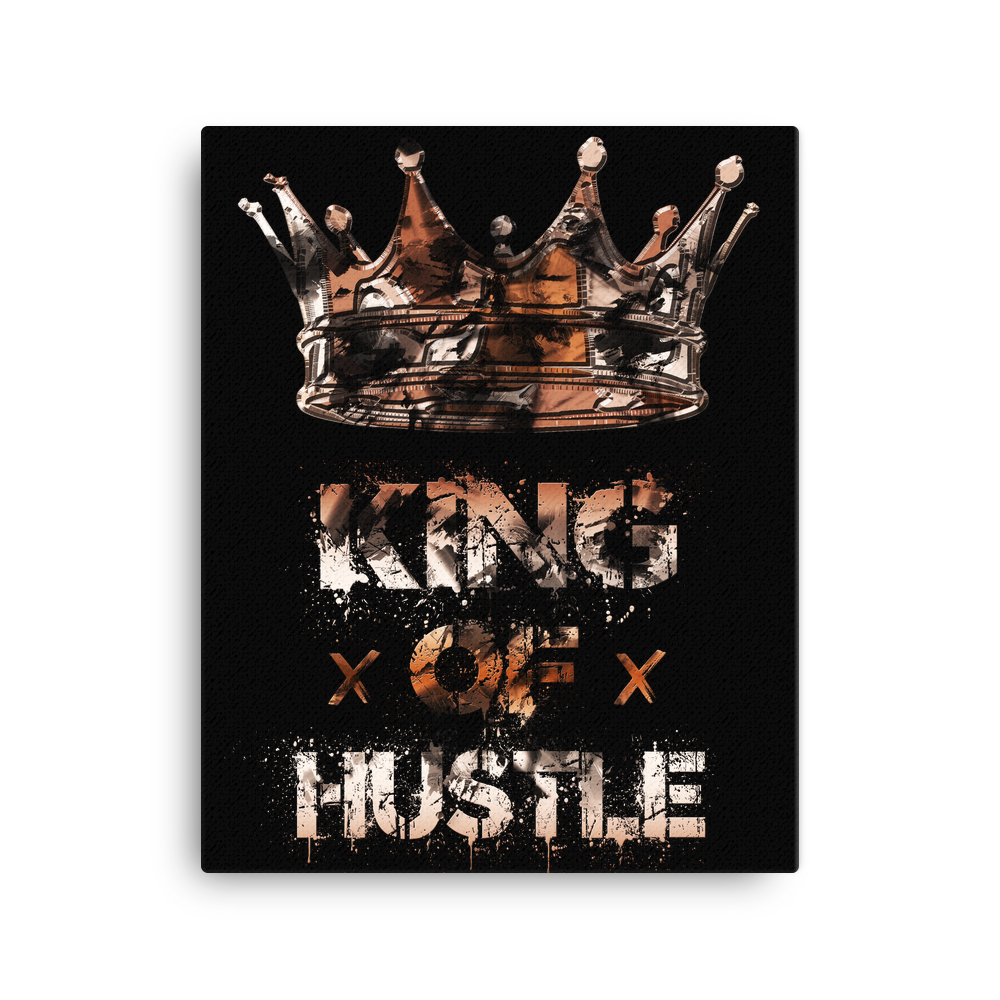 """King of Hustle"" Canvas Motivational Wall Art"