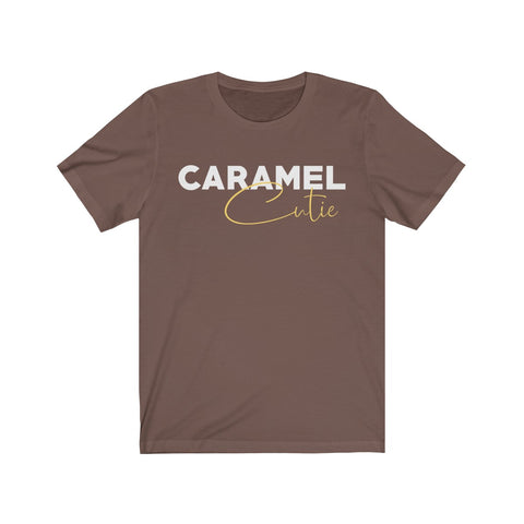 Caramel Cutie Short Sleeve Tee T-Shirt- Warrior Design Co. | Quality Affordable Branding Solutions