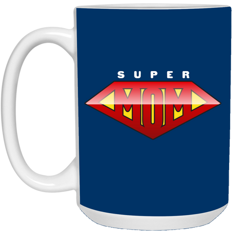 Super Mom 15 oz. White Mug Drinkware- Warrior Design Co. | Quality Affordable Branding Solutions