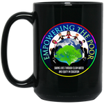 Empowering the Poor 15 oz. Black Mug Drinkware- Warrior Design Co. | Quality Affordable Branding Solutions