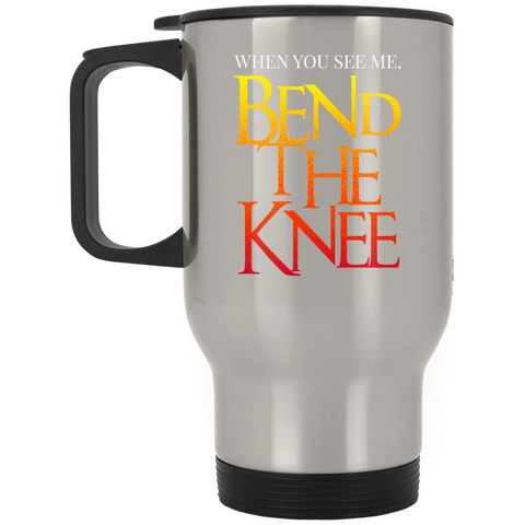 Bend the Knee Silver Stainless Travel Mug Drinkware- Warrior Design Co. | Quality Affordable Branding Solutions