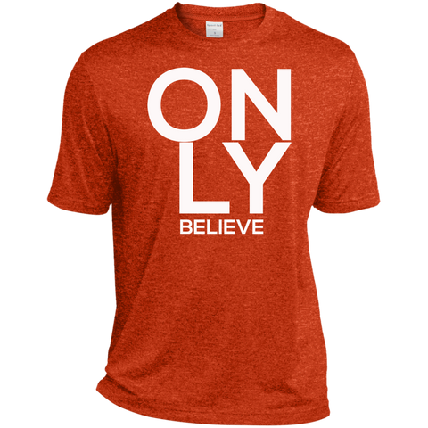 Only Believe Dri-Fit T-Shirt - Warrior Design Co. | Quality Affordable Branding Solutions