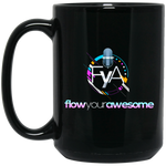 Flow Your Awesome 15 oz. Black Mug Drinkware- Warrior Design Co. | Quality Affordable Branding Solutions