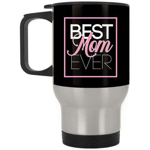Best Mom Ever Silver Stainless Travel Mug Drinkware- Warrior Design Co. | Quality Affordable Branding Solutions