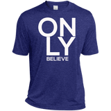 Only Believe Dri-Fit T-Shirt T-Shirts- Warrior Design Co. | Quality Affordable Branding Solutions