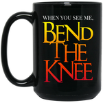 Bend the Knee 15 oz. Black Mug Drinkware- Warrior Design Co. | Quality Affordable Branding Solutions