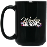 Worship Unleashed15 oz. Black Mug Drinkware- Warrior Design Co. | Quality Affordable Branding Solutions
