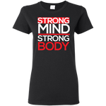 Strong Mind Strong Body Women's T-Shirt T-Shirts- Warrior Design Co. | Quality Affordable Branding Solutions