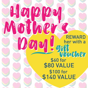 Mother's Day Gift Voucher (available till 15 May 2020)