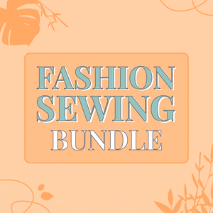 Fashion Sewing Bundle