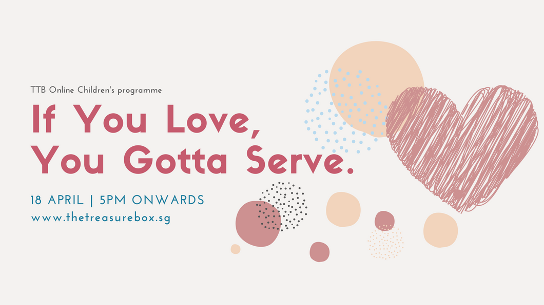 Parent's Guide: If You Love, You Gotta Serve.