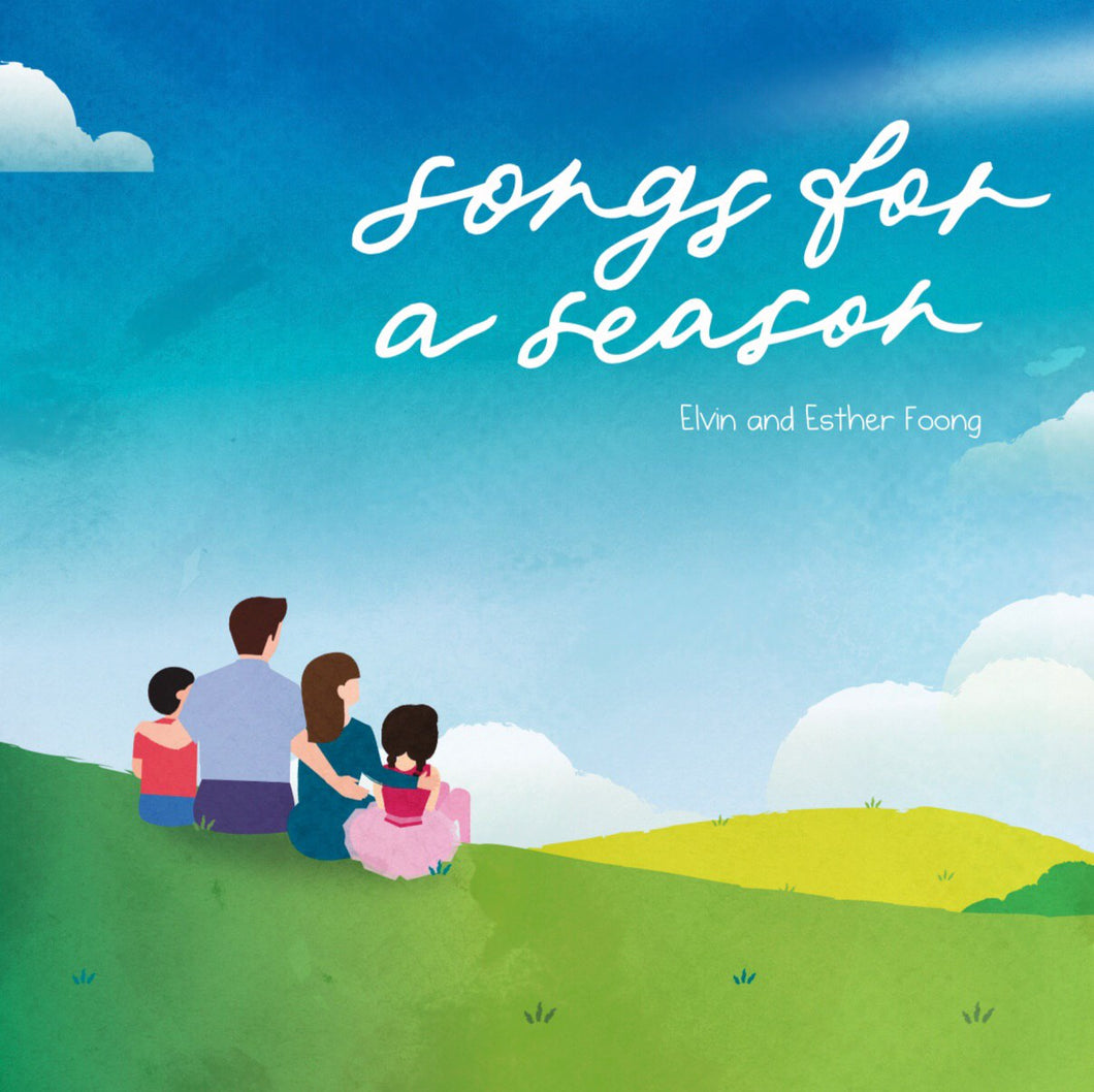 Songs for a Season (Elvin and Esther Foong)