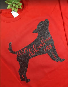 """Crazy Chihuahua Lady"" Sweatshirt"