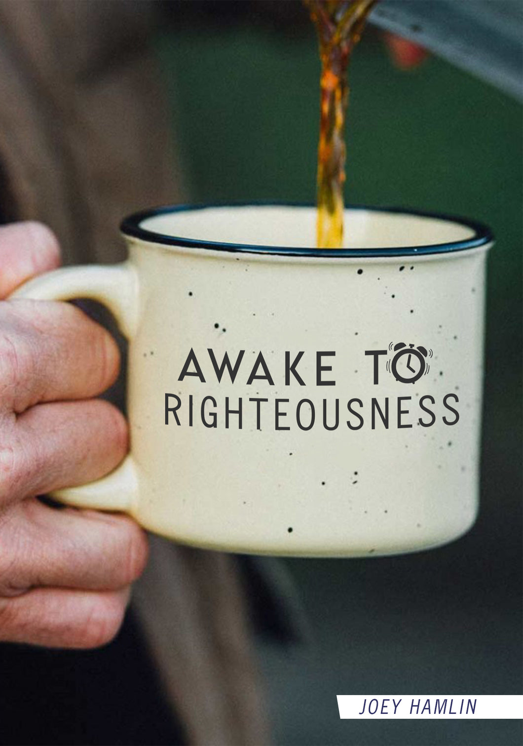 Awake To Righteousness