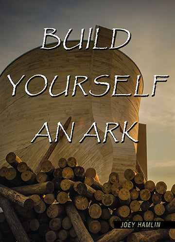 Build Yourself An Ark