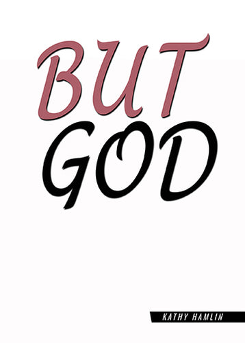 But God-Kathy Hamlin