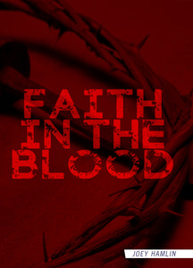 Faith In The Blood