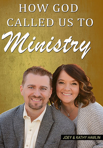 How God Called Us To Ministry