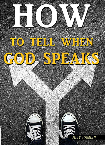 How To Tell When God Speaks
