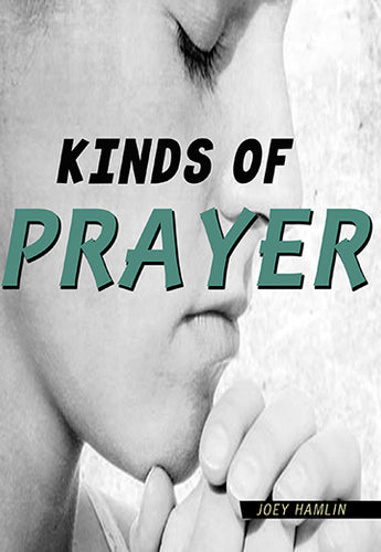 Kinds Of Prayer