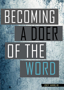 Becoming A Doer Of The Word