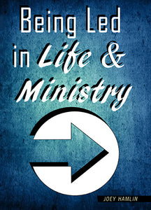 Being Led In Life and Ministry