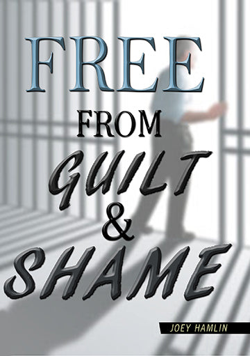 Free From Guilt And Shame