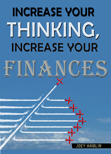 Increase Your Thinking, Increase Your Finances