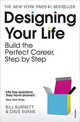 Designing Your Life: Build the Perfect Career, Step by Step - Bill Burnett and Dave Evans - Amazon