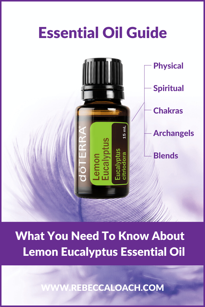Find out everything you need to know about doTERRA Lemon Eucalyptus Essential Oil in this online Essential Oil Guide by Angelic Channel + Essential Oil Educator Rebecca Loach. Physical and spiritual uses, associated chakras, archangels, blend combinations, and more!