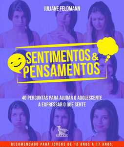 Sentimentos & pensamentos / Feelings and Thoughts