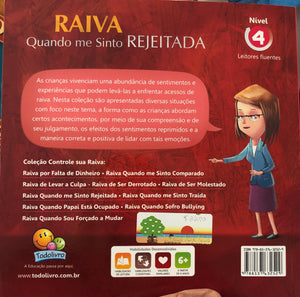 Controle sua raiva: raiva quando me sinto rejeitada / Manage your anger: anger at being rejected