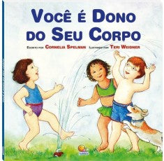 Você é dono do seu corpo / You own your body