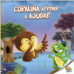 Aprenda bons modos: Coralina Aprende a ajudar / Learning good manners: Learning to help