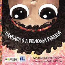 Dandara E A Princesa Perdida / Dandara and the lost Princess